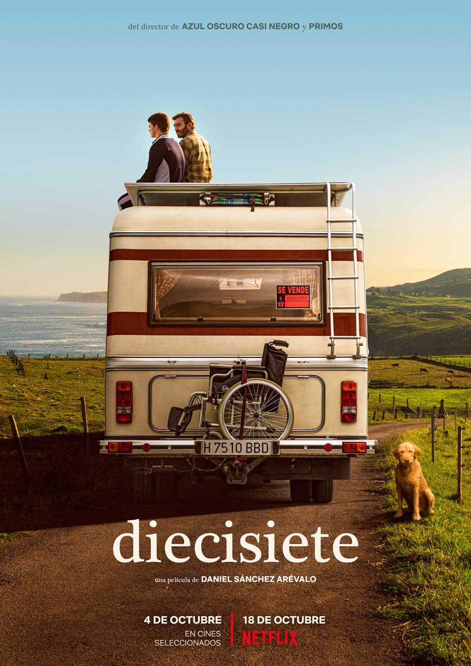 Netflix estrena Diecisiete, la quinta película de Daniel Sánchez Arévalo. Un viaje por Cantabria que servirá a sus protagonistas a madurar, amar, enfrentar la muerte e ilusionarse por la vida.